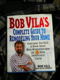 bob vila's complete guide to remodeling your home Ontario, M8V 1X7