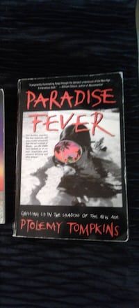 Read ad for storyline * Soft Cover Book - Paradise Fever: Growing Up in the Shadow of the New Age * Ptolemy Tompkins