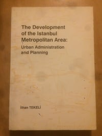 The Development of the Istanbul Metropolitan Area / İlhan Tekeli