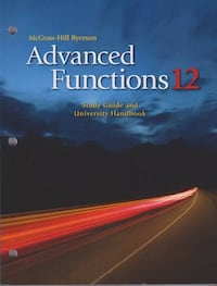 McGraw Hill Grade 12 Advanced Functions Work book Ontario Oshawa, L1J 5Y1