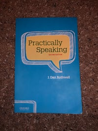 Practically Speaking (J. Dan Rothwell 2nd Ed.) West Sacramento