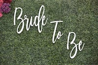 Bride To Be sign Mississauga, L5N