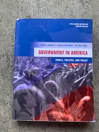 Government in America. 5th custom edition for Cerritos College  Bell Gardens, 90201