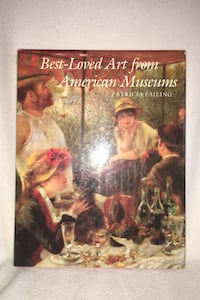 Best-Loved Art from American Museums Fairfax, 22030