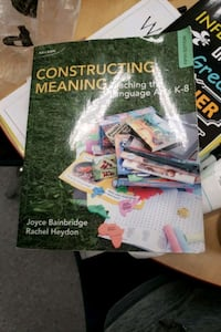 Constructing Meaning: Teaching the Language Arts K-8 Vancouver, V5V 4G3