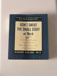 Don't sweat the small stuff at work by Richard Carlson  Mississauga, L5R 4C1
