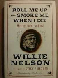 Roll me up and smoke me when i die Willie Nelson