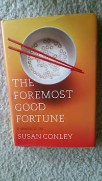 The Foremost Good Fortune: A Memoir by Susan Conley Paperback 2012 Falls Church