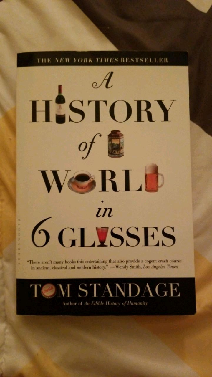 a history of the world in 6 glasses review