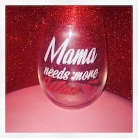 Mama Needs More Wine wineglass NEW Middletown, 10940