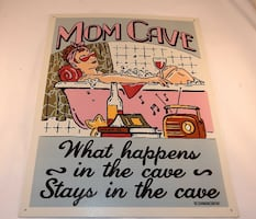 Mom Cave metal sign