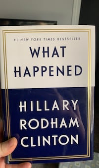 What Happened by Hilary Clinton  London, N5V 4S3