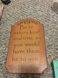 Brown be to others kind and true signage board St. Thomas, 17252
