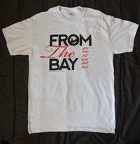 """""""From The Bay"""" T-Shirt  (new)"""
