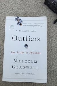 Outliers by Malcom Gladwell Sterling, 20165