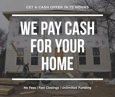 We Pay Cash for Any House ! No Fees, No Hassle, Fast Closings. Fast Foreclosure Funding