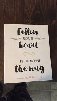 Follow your heart It knows the way motivational quote White House, 37188