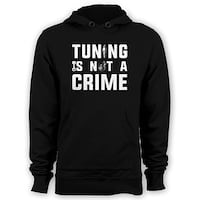 tuning is not a crime pullover hoodie