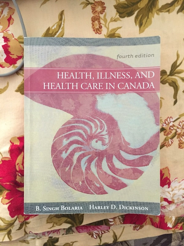 Health illness and healthcare in Canada 4th edition 4881d3a4-8603-4608-99f8-3548b3c05701
