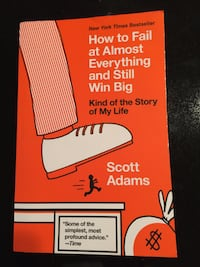 WANTED: How to Fail at Almost Everything and Still Win Big: Kind of the Story of My Life by Scott Adams TORONTO