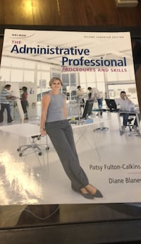 The administrative professional procedures and skills textbook - second Canadian edition  Toronto