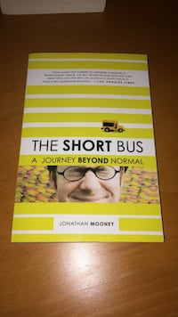 The Short Bus A Journey Beyond Normal by Jonathan Mooney book Vancouver
