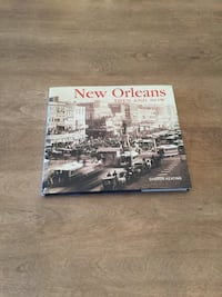 New Orleans: Then and Now. Photo book Calgary, T2E 0H4