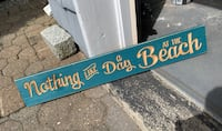 Nothing Like a Day at the Beach sign Lido Beach, 11561