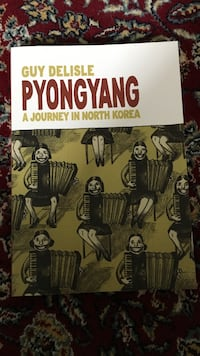 Pyongyang: a journey in North Korea by guy delisle book Vaughan, L4L 0A9