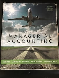 Fourth Canadian Edition Introduction to Managerial Accounting book Cranbrook, V1C 3G7