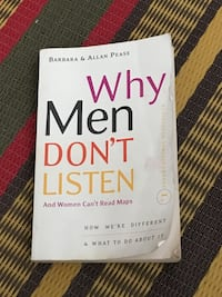 Why Men Don't Listen by Barbara and Allan Pease  Toronto, M2M 0B1