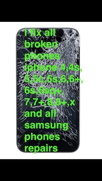 Phone screen repair I fix all broken phones iphone 4,4s,5,5c,5s,6,6+,6s,6sq+,7,7+,8,8+,x and all samsung phones repairs Hyattsville