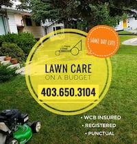 *Lawn care on a BUDGET: 7d a week Cagary & Airdrie Calgary