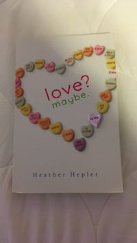Book: Love? Maybe. by Heather Hepler Cherry Hill, 08002