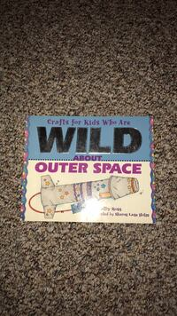 Crafts for Kids who are Wild about Outer Space by Kathy Ross Oshkosh, 54904