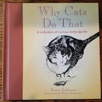 WHY DO CATS DO THAT, A Collection Of Curious Kitty Laguna Hills, 92653