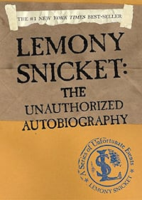 THE #1 NEW YORK TIMES BESTSELLER - LEMONY SNICKET: THE UNAUTHORIZED AUTOBIOGRAPHY (A SERIES OF UNFORTUNATE EVENTS) PAPERBACK Toronto