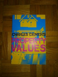 Property Values by Charles Demers Toronto, M9P 1A9