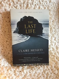The Last Life by Claire Messud Montreal East