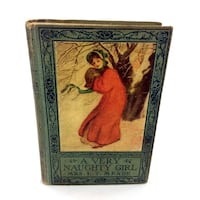 A Very Naughty Girl Book By Mrs LT Meade Hardcover Antique Vintage 1901 or 1915 Port Colborne