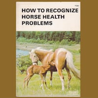 HOW TO RECOGNIZE HORSE HEALTH PROBLEMS BOOK Hanover