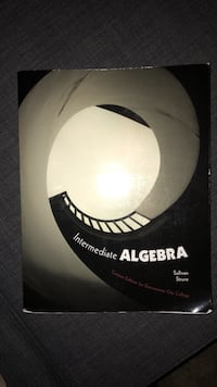 Intermediate algebra textbook for Sacramento city College  Sacramento, 95834