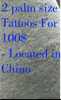 Tattoos LIMITED TIME ONLY!! Chino, 91710