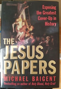 The Jesus Papers - By Michael Baigent Calgary, T3J 3J7