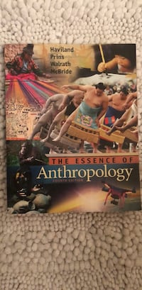 The Essence of Anthropology 4th edition by Haviland, William A., Prins, Harald E. L., Walrath, Dana, McBride Broadlands, 20148