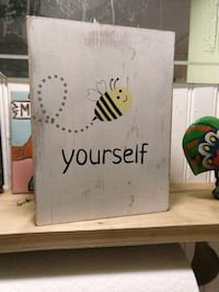 Bee yourself wooden sign decor  Gainesville