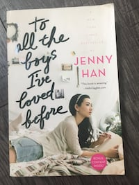 To all the boys I've loved before JENNY HAN Ajax, L1S 5E4