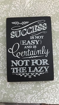 black and gray success is not easy signage Evansville, 47711