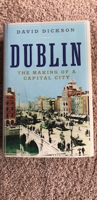 Dublin: The making of a capital city Annandale, 22003