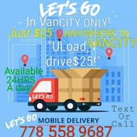 $25LET'S GO DELIVERY! ANYWHERE WITHIN Vancity24/7 Vancouver